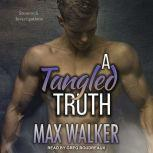 A Tangled Truth, Max Walker