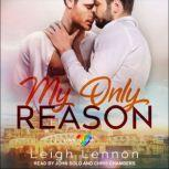 My Only Reason, Leigh Lennon