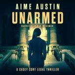 Unarmed, Aime Austin