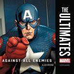 Ultimates, The Against All Enemies, Alex Irvine