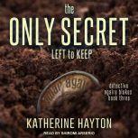 The Only Secret Left to Keep, Katherine Hayton