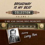 Broadway Is My Beat, Collection 1, Black Eye Entertainment