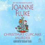 Christmas Cupcake Murder, Joanne Fluke