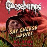 Say Cheese and Die!, R.L. Stine