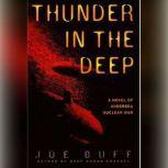 Thunder in the Deep, Joe Buff