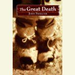 The Great Death, John Smelcer