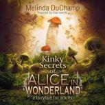 Fifty Shades of Alice in Wonderland, Melinda DuChamp