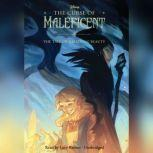 The Curse of Maleficent The Tale of a Sleeping Beauty, Elizabeth Rudnick