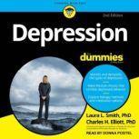 Depression For Dummies 2nd Edition, PhD Elliott