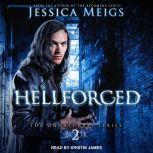 Hellforged, Jessica Meigs