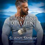 Defending Raven, Susan Stoker