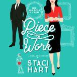 Piece of Work, Staci Hart