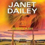 Whiplash, Janet Dailey