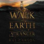Walk on Earth a Stranger, Rae Carson