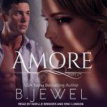 Amore Part 2, Bella Jewel
