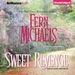Sweet Revenge, Fern Michaels