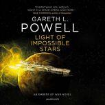 Light of Impossible Stars An Embers of War Novel, Gareth L. Powell