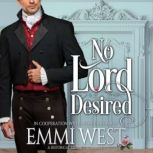 No Lord Desired A Historical Regency Romance, Audrey Ashwood