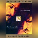 Days of Obligation, Richard Rodriguez