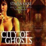 City of Ghosts The Chess Putnam Series, Book 3, Stacia Kane