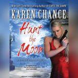 Hunt the Moon, Karen Chance