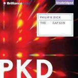 The Zap Gun, Philip K. Dick