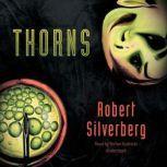 Thorns, Robert Silverberg