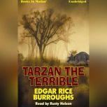 Tarzan The Terrible , Edgar Rice Burroughs