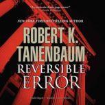 Reversible Error, Robert K. Tanenbaum