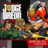 Judge Dredd Crime Chronicles 1.2 Blood Will Tell, James Goss