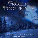 Frozen Footprints, Therese Heckenkamp