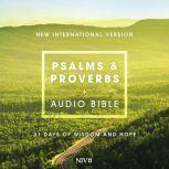 Psalms and Proverbs Audio Bible - New International Version, NIV 31 Days of Wisdom and Hope, Zondervan