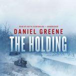 The Holding, Daniel Greene