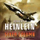 Sixth Column, Robert A. Heinlein