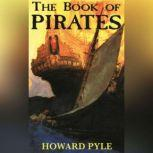 Book of Pirates, Howard Pyle