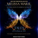 Tales of Folk & Fey A Wicked Lovely Collection, Melissa Marr