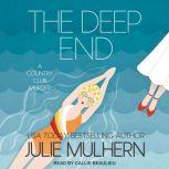 The Deep End, Julie Mulhern