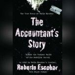 The Accountant's Story Inside the Violent World of the Medelln Cartel, David Fisher