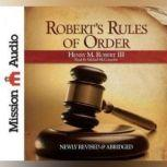 Robert's Rules of Order, Henry M. Robert