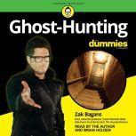 Ghost-Hunting For Dummies, Zak Bagans