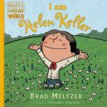 I am Helen Keller, Brad Meltzer