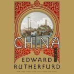 China The Novel, Edward Rutherfurd