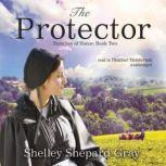 The Protector Families of Honor, Book Two, Shelley Shepard Gray
