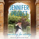 Searching for Always, Jennifer Probst
