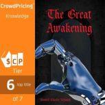 The Great Awakening, Wendell Charles Ne Smith