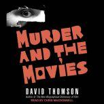 Murder and the Movies, David Thomson