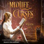 Midlife Curses, Christine Zane Thomas