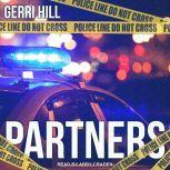 Partners, Gerri Hill