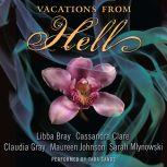 Vacations from Hell, Libba Bray
