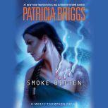Smoke Bitten, Patricia Briggs